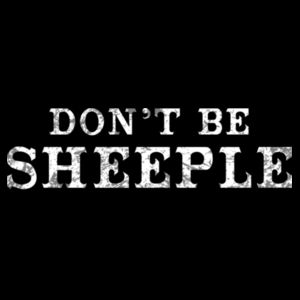 DON'T BE SHEEPLE - PREMIUM MEN'S S/S TEE - BLACK Design